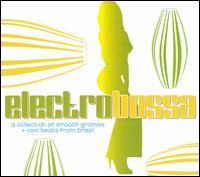 Electro Bossa - V/A - Musik - MVD - 0030206053128 - September 26, 2013