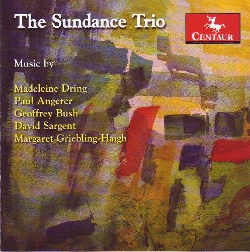 Sundance Trio - Dring / Angerer / Bush / Sargent / Griebling-haigh - Musik - CENTAUR - 0044747296128 - June 30, 2009
