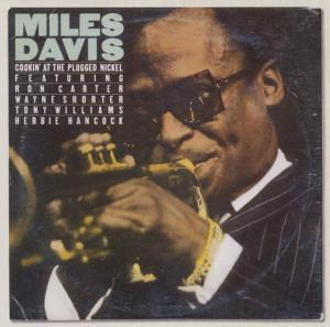 Cookin' at the Plugged Nickel - Miles Davis - Musik - SONY MUSIC - 0886978434128 - January 28, 2011