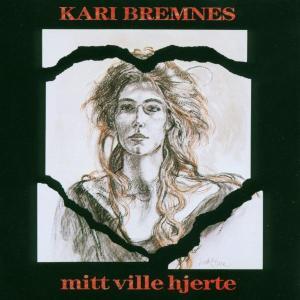 Mitt Ville Hjerte - Kari Bremnes - Musik - KIRKELIG KULTURVERKSTED - 4015698219128 - January 8, 2003