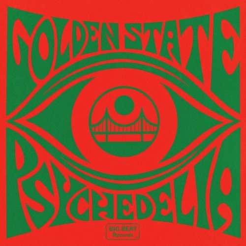 Golden State Psychedelica - V/A - Musik - BIG BEAT - 0029667433129 - December 10, 2015