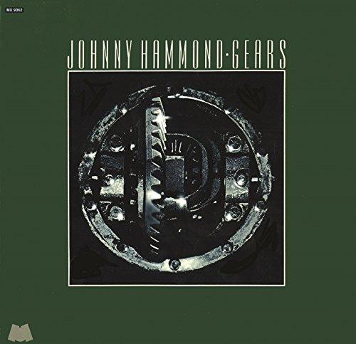 Gears - Johnny Hammond - Musik - BEAT GOES PUBLIC - 0029667529129 - October 9, 2015