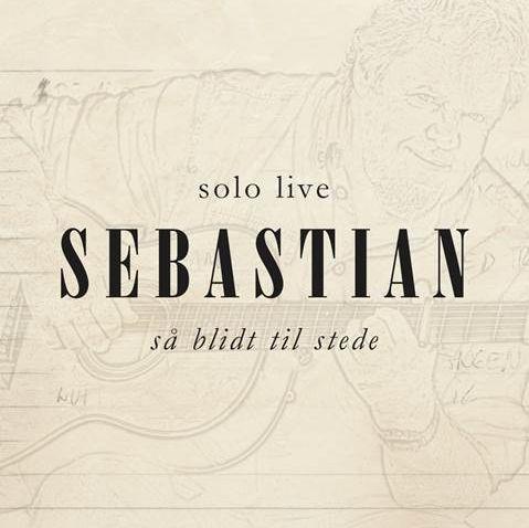 Så Blidt Til Stede (Solo Live) - Sebastian - Musik -  - 0888750875129 - May 11, 2015