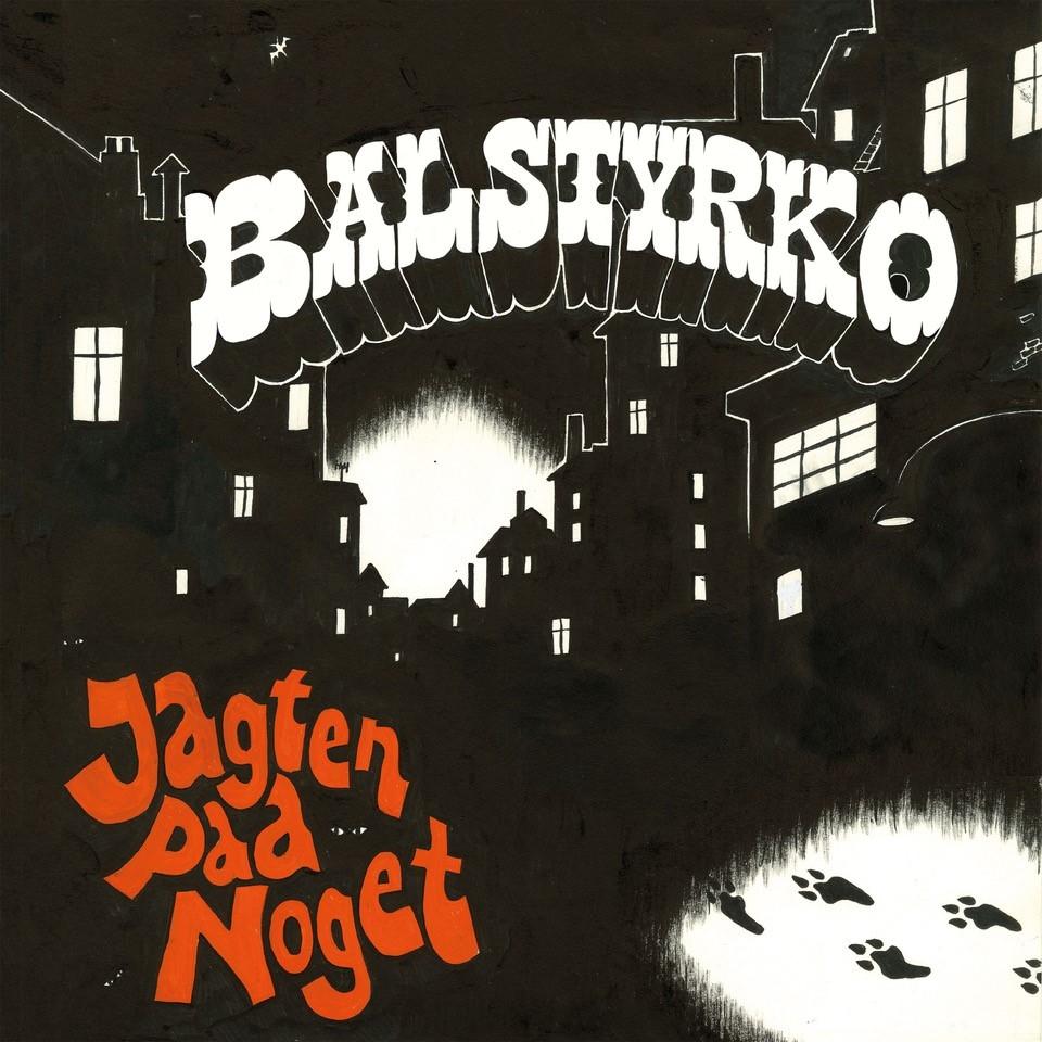 Jagten Paa Noget - Balstyrko - Musik -  - 5056009465130 - August 20, 2021