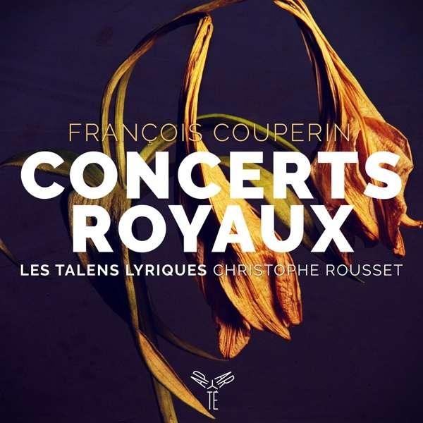 Concerts Royaux - F. Couperin - Musik - APARTE - 5051083140133 - March 14, 2019