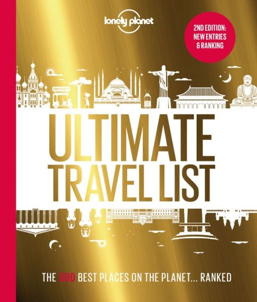 Lonely Planet's Ultimate Travel List 2: The Best Places on the Planet ...Ranked - Lonely Planet - Lonely Planet - Bøger - Lonely Planet Global Limited - 9781788689137 - October 9, 2020