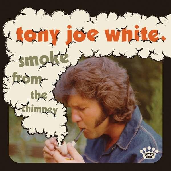 Smoke from the Chimney - Tony Joe White - Musik - Easy Eye - 0888072238145 - May 7, 2021