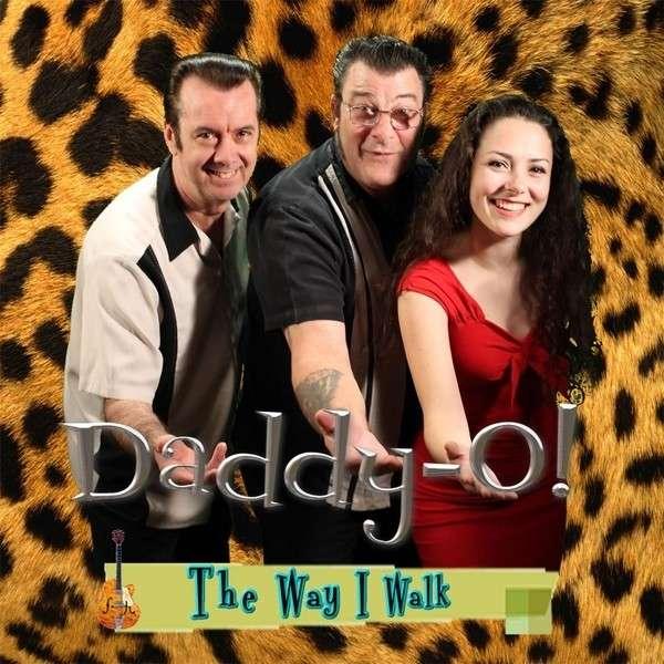 Way I Walk - Daddy-o! - Musik - Wewecan Records - 0029882560167 - January 12, 2013