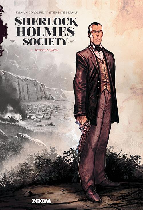 Sherlock Holmes Society: Sherlock Holmes Society 1: Keelodge-affæren - Stéphane Bervas Sylvain Cordurié - Bøger - Forlaget Zoom - 9788770212168 - July 19, 2021