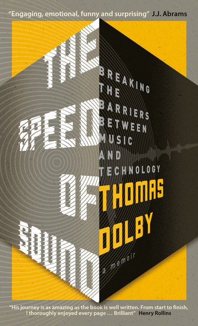 The Speed of Sound: Breaking the Barriers between Music and Technology: A Memoir - Thomas Dolby - Bøger - Icon Books Ltd - 9781785783173 - January 4, 2018