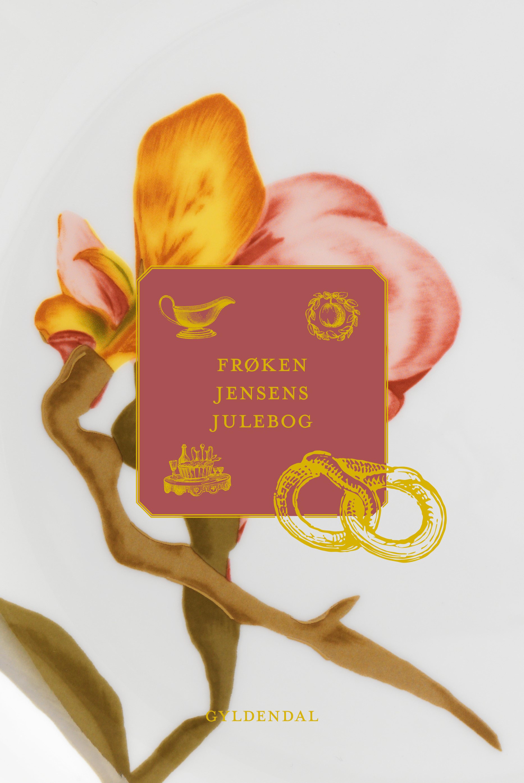 Frøken Jensens julebog - Kristine Marie Jensen - Bøger - Gyldendal - 9788702333176 - October 14, 2021