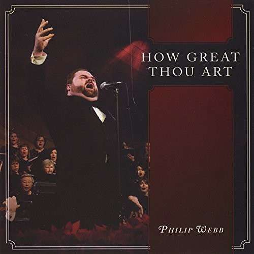 How Great Thou Art - Philip Webb - Musik - CD Baby - 0029882555194 - 2013