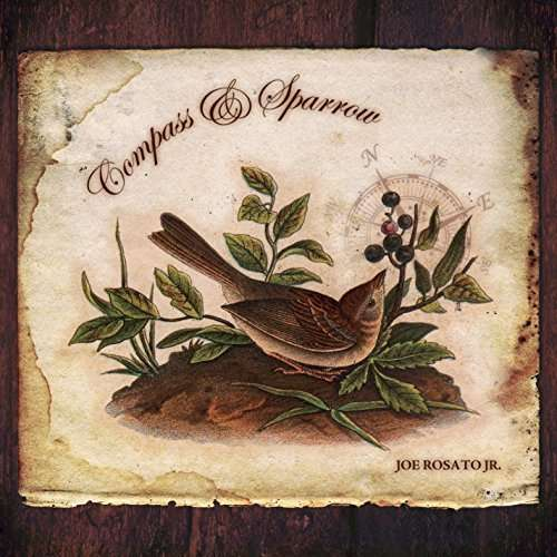 Compass & Sparrow - Joe Jr. Rosato - Musik - Rafaella Records - 0029882568194 - June 22, 2014