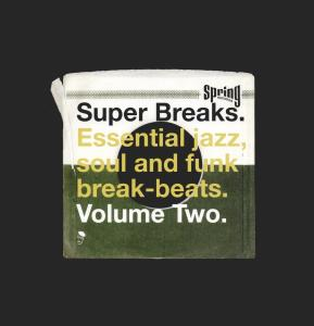 Super Breaks Volume 2 - Various Artists - Musik - ACE RECORDS - 0029667513210 - May 1, 2000