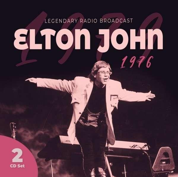 1976 Radio Broadcast - Elton John - Musik - Laser Media - 6583817166212 - September 24, 2021