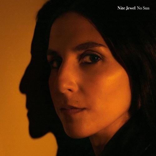 No Sun - Nite Jewel - Musik - GLORIETTE - 0634457056213 - September 17, 2021