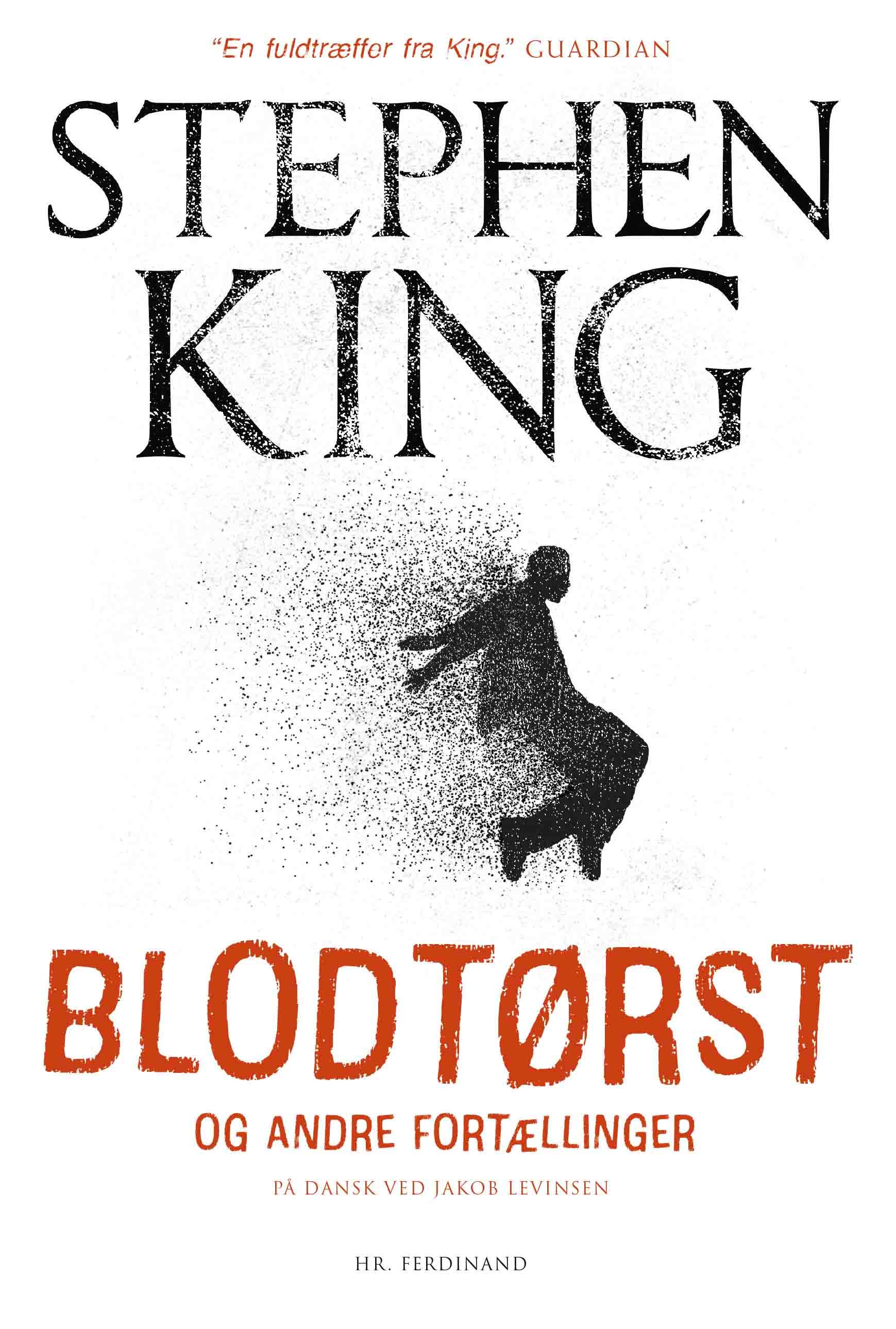 Blodtørst - Stephen King - Bøger - Hr. Ferdinand - 9788740065213 - September 15, 2021