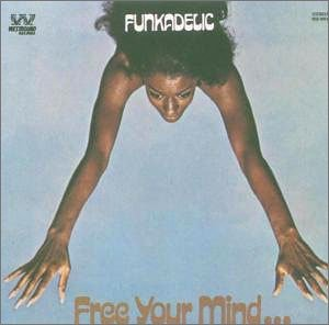 Free Your Mind And Your Ass Will Follow - Funkadelic - Musik - SOUTHBOUND - 0029667371216 - February 12, 1990