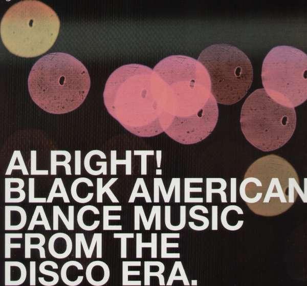 Various - Alright! Black American Dance Music from the Disco Era - Musik - BGP - 0029667514217 - September 24, 2001