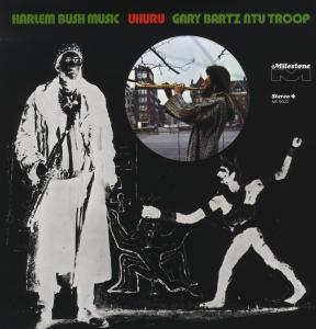 Harlem Bush Music Uhuru - Gary Bartz - Musik - ACE - 0029667603218 - November 27, 2009