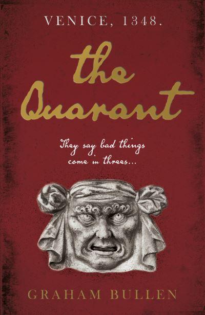 The Quarant - Graham Bullen - Bøger - Troubador Publishing - 9781800460218 - 28. oktober 2020
