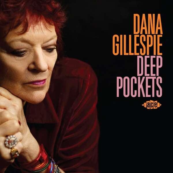 Deep Pockets - Dana Gillespie - Musik - ACE - 0029667103220 - July 30, 2021