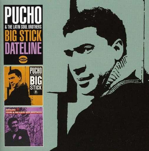 Big Stick / Dateline - Pucho & Latin Soul Brothers - Musik - BGP - 0029667525220 - August 2, 2012