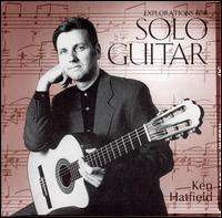 Explorations for Solo Guitar - Ken Hatfield - Musik - Arthur Circle Music - 0029817980220 - September 19, 2002