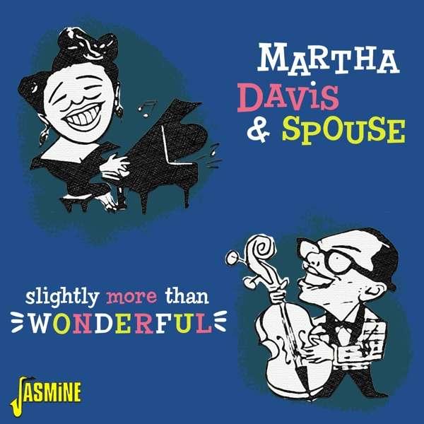 Slightly More Than Wonderful - Martha Davis & Spouse - Musik - JASMINE - 0604988320220 - April 16, 2021