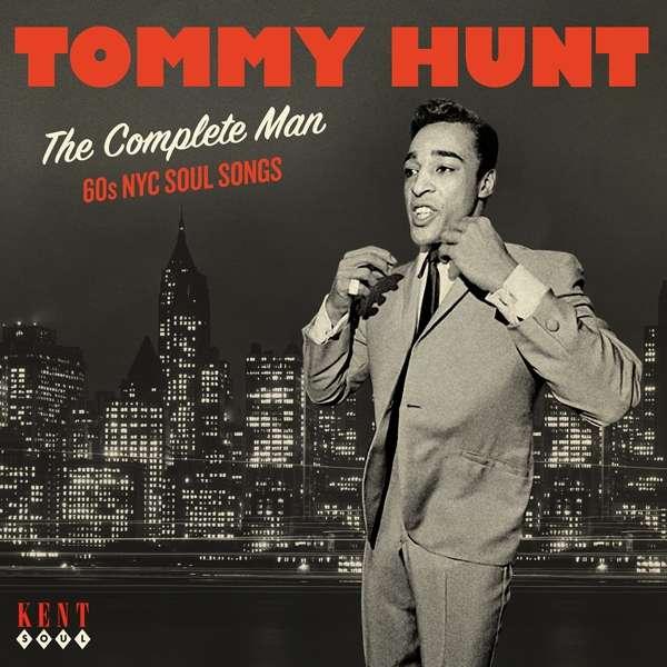 Complete Man - Tommy Hunt - Musik - KENT SOUL - 0029667094221 - March 1, 2019
