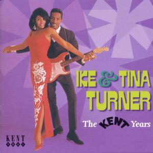 The Kent Years - Ike & Tina Turner - Musik - KENT - 0029667218221 - April 24, 2000