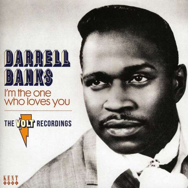 IM The One Who Loves You - The Complete Recordings - Darrell Banks - Musik - KENT - 0029667240222 - July 29, 2013
