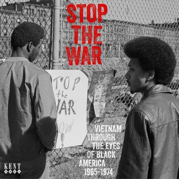 Stop The War - V/A - Musik - KENT SOUL - 0029667087223 - May 28, 2021