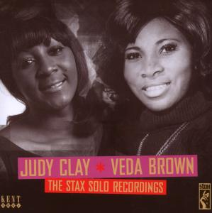 The Stax Solo Recordings - Judy Clay & Veda Brow - Musik - KENT - 0029667230223 - August 4, 2008