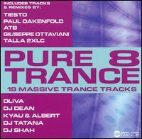 Pure Trance 8 - V/A - Musik - MVD - 0030206080223 - September 26, 2013