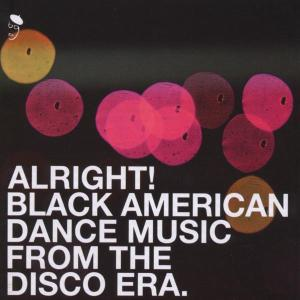 Alright! Black American DANCE MUSIC FROM THE DISCO ERA - - V/A - Musik - BGP - 0029667514224 - November 15, 2001