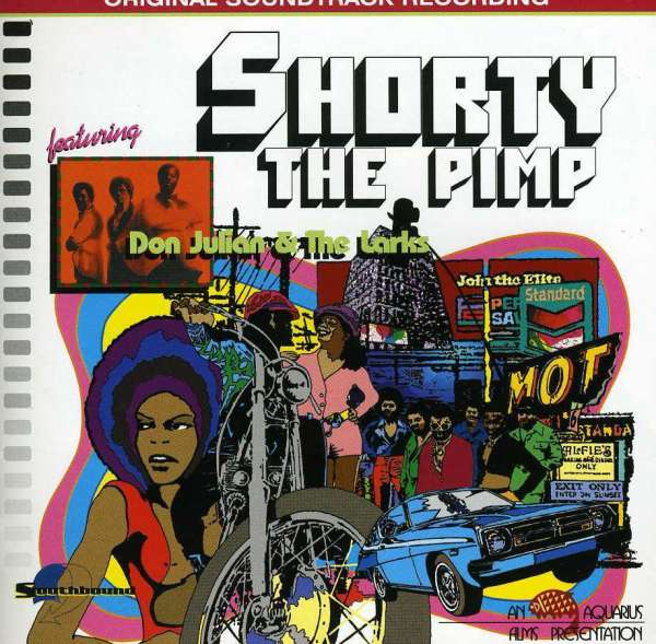 Shorty the Pimp - Julian Don & the Larks - Musik - Southbound - 0029667712224 - September 28, 1998