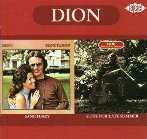 Sanctuary / Suite For LATE SUMMER. RE-ISSUE - Dion - Musik - ACE - 0029667179225 - August 24, 2001