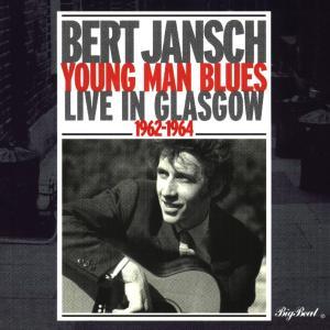 Young Man Blues - Bert Jansch - Musik - BIG BEAT - 0029667418225 - December 7, 1998