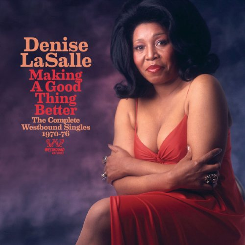 Making A Good Thing Better - Denise Lasalle - Musik - WESTBOUND - 0029667715225 - March 28, 2013