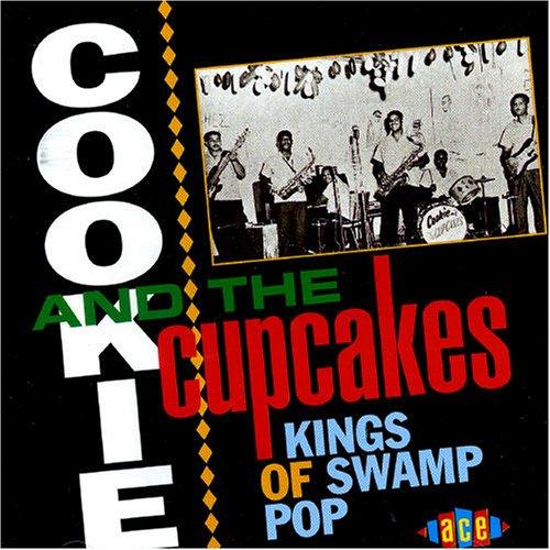Kings Of Swamp Pop - Cookie & The Cupcakes - Musik - ACE - 0029667114226 - July 27, 1997