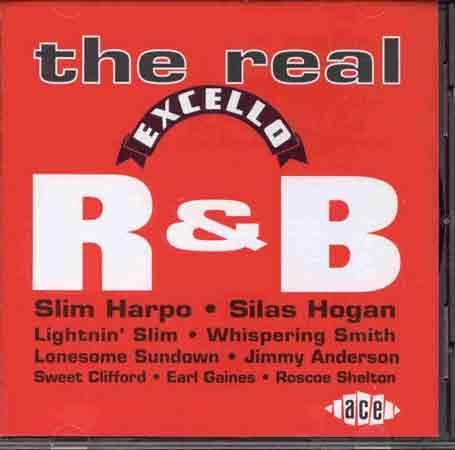 Real Excello R&B - V/A - Musik - ACE - 0029667156226 - November 28, 1994