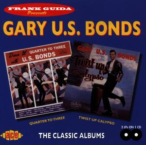 Quarter To 3/Twist Up Cal - Gary U.S. Bonds - Musik - ACE - 0029667169226 - August 31, 1998