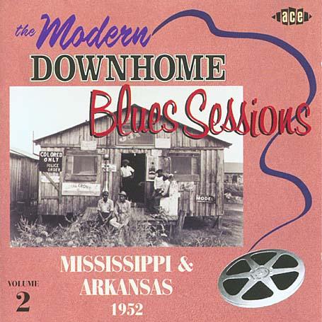 Modern Downhome Blues Ses - V/A - Musik - ACE - 0029667198226 - November 6, 2003