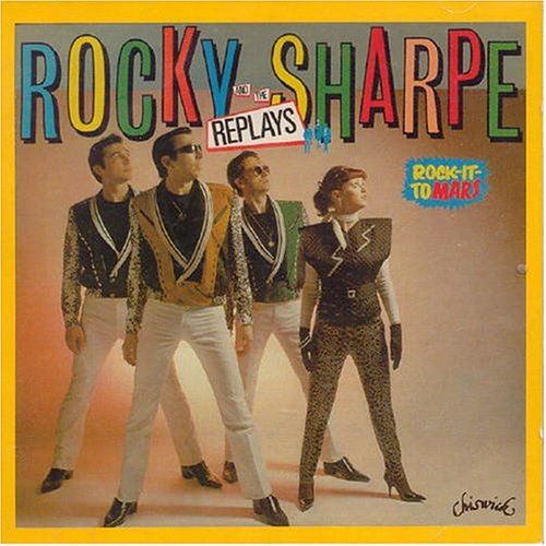 Rock It To Mars - Rocky Sharpe & the Replays - Musik - BIG BEAT RECORDS - 0029667424226 - August 2, 2004