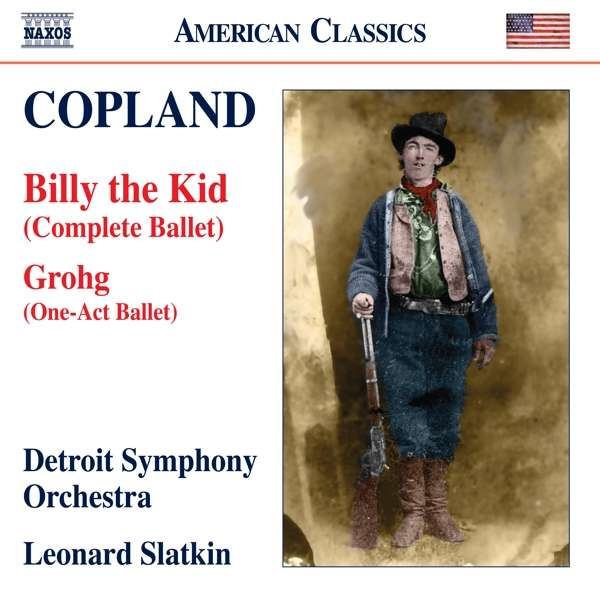 Complete Ballets 3: Grohg / Billy the Kid - A. Copland - Musik - NAXOS - 0636943986226 - March 1, 2019