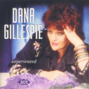 Experienced - Dana Gillespie - Musik - ACE RECORDS - 0029667175227 - March 27, 2000