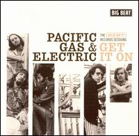 Get It On - The Kent Records Sessions - Pacific Gas & Electric - Musik - BIG BEAT - 0029667427227 - May 15, 2008