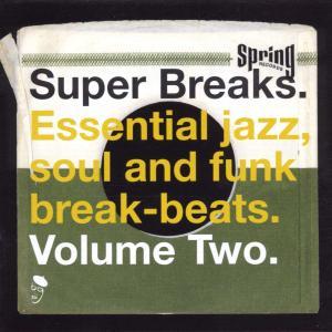Various - Super Breaks Vol 2 - Musik - BGP - 0029667513227 - April 25, 2000