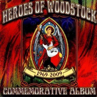 Heroes of Woodstock-40th Anniv - Heroes of Woodstock - Musik - Varese - 0030206178227 - August 4, 2009